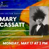 Nan Colton Presents Mary Cassatt