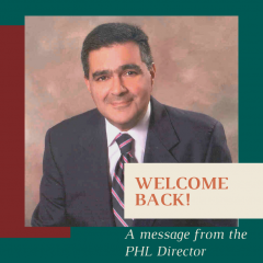 Welcome Back! A Message from our PHL Director