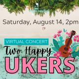 Two Happy Ukers Concert