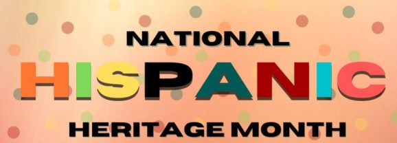 October is National Hispanic Heritage Month