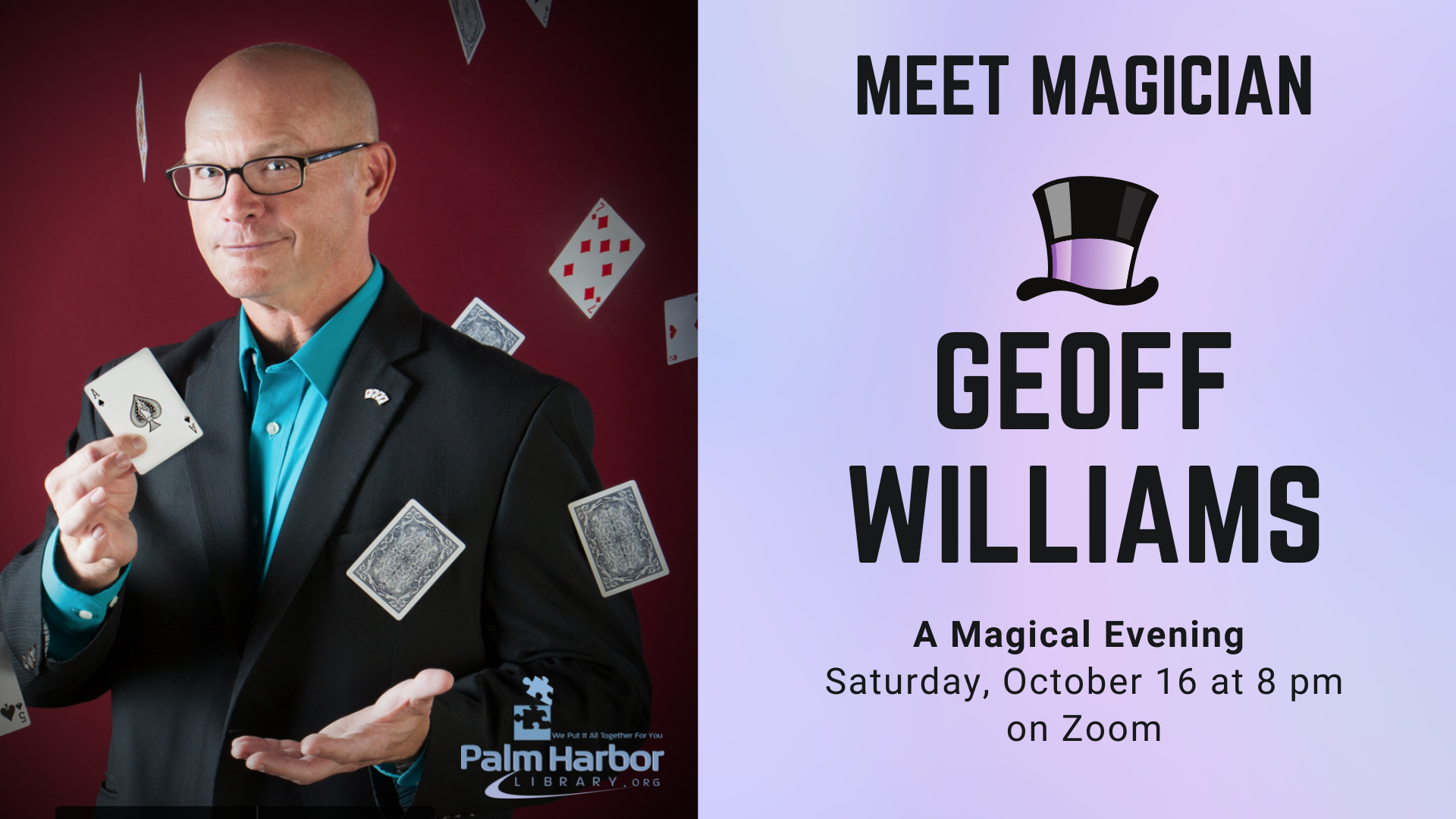 Magician Geoff Williams will be performing for A Magical Evening on October 16th, at 8 PM.