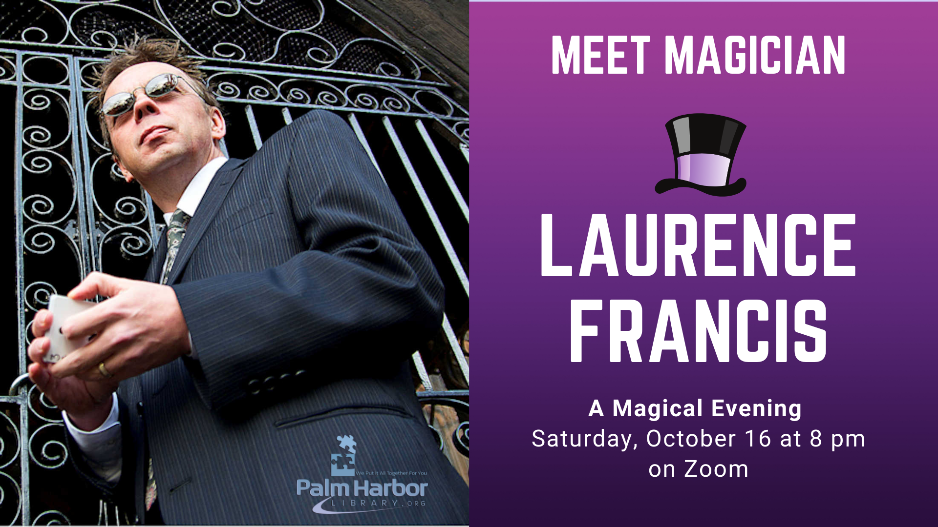 Mentalist Laurence Francis will be performing for A Magical Evening on October 16th, at 8 PM.